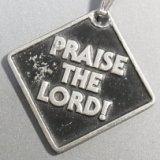アメリカ ヴィンテージ PRAISE THE LORD!メッセージペンダント(チェーン有り。無しの場合は300円引き)